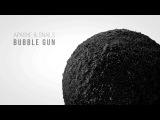 Apashe &amp SNAILS - Bubble Gun Official Videoclip