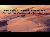 Ragnarok Online - Heroes Trails Part III - Airship Assault Instance