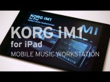 KORG iM1 for iPad - MOBILE MUSIC WORKSTATION - Extended Play Remix