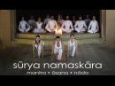 Surya Namaskara mantra asana nada Sun Salutation with meditation music Napüdvözlet jóga
