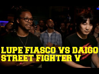 Street Fighter V - Lupe Fiasco vs Daigo Full Match - SFV Launch Event [Rhymes & Punches]