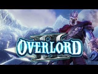 Overlord 2 Игрофильм