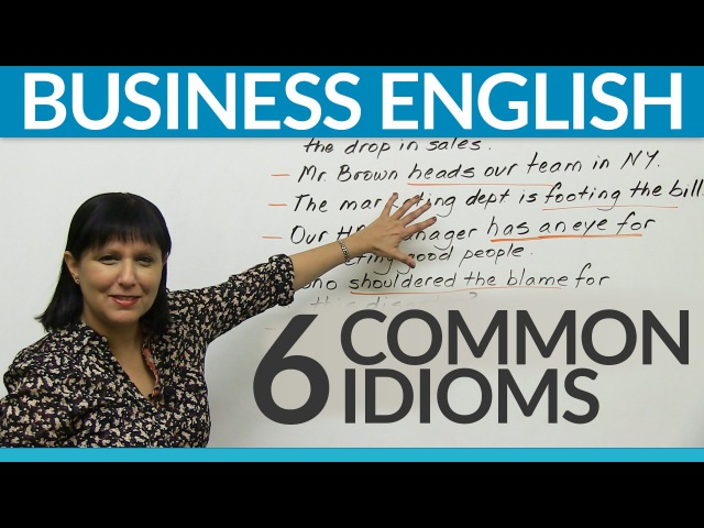 Business English - 6 common idioms