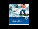 Адаптированная немецкая аудиокнига Kaltes Blut (A1A2). Глава 1