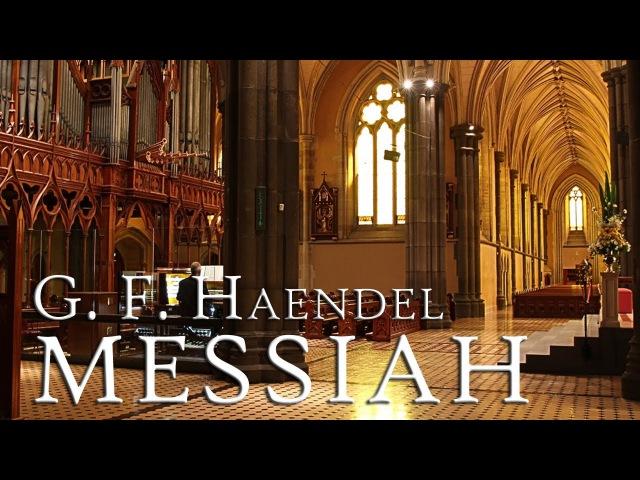 G F Handel Messiah HWV 56 fantastic performance