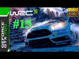 [60 FPS] WRC 5 FIA World Rally Championship / Gameplay #15 / Full HD