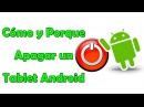 Cómo Apagar un Tablet Android | Android Fácil
