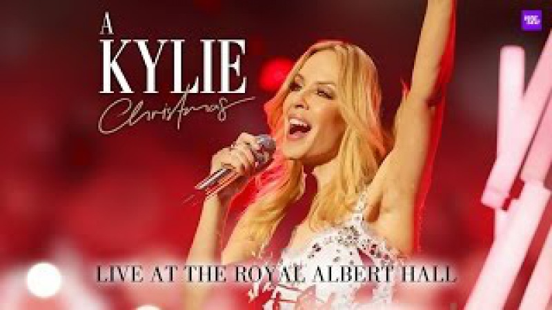 Kylie - A Kylie Christmas (Live From The Royal Albert Hall 2015) Full Show