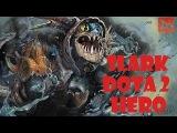 SLARK - Dota 2 Hero (Nitro eboshit)
