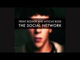 Trent Reznor And Atticus Ross - The Social Network Soundtrack Full Album
