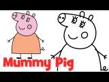 Как нарисовать Маму свинки Пеппы для детей