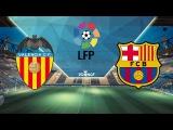 Прогноз на матч Валенсия - Барселона 05.12.2015 Испания. Примера дивизион