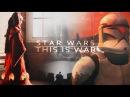 Star Wars This Is War