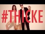 Robin Thicke-Невнятные отношения,Я знаю,Ты хочешь именно их...Blurred Lines[Unrated]Version ft.TI Pharrell