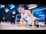 Adele - Hometown Glory choreography by STAS TURMOVICH | Talant Center DDC