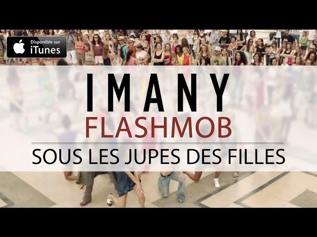 Imany - Flashmob (Sous Les Jupes Des Filles)