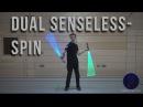 Doppelter Sinnloswirbel - Dual Senseless-Spin - Dual Lightsaber Trick