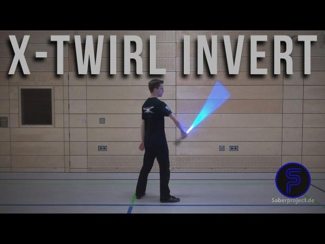 X-Wirbel invert - X-Twirl invert - Single Lightsaber Trick