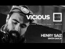 Henry Saiz y Simón García - Vicious Live @ viciouslive