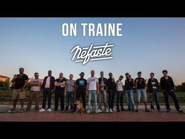NEFASTE - On traine (Prod: Itam)