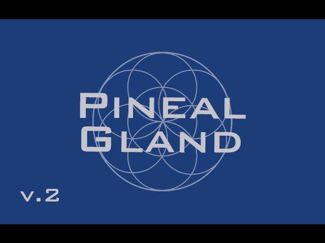 Pineal Gland Healer Decalcify Activate and Heal the Pineal Gland Binaural Beats 8640