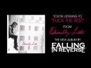 Falling In Reverse - Fuck The Rest (Full Album Stream)