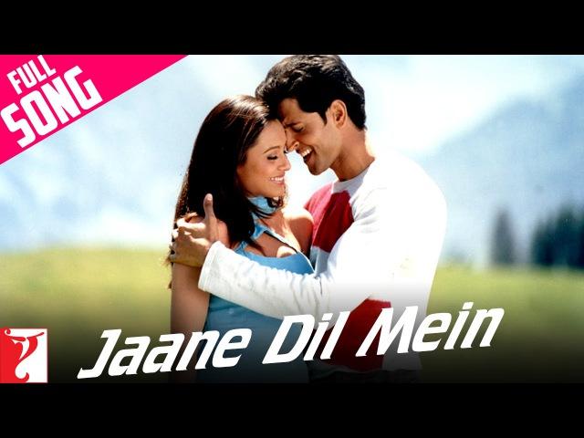 Jaane Dil Mein - Full Song | Mujhse Dosti Karoge | Hrithik | Rani | Lata | Sonu