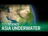 What Asia would look like if all the Earth's ice melted