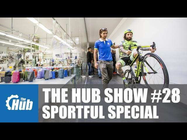 The Hub Show 28 - Peter Sagan at Sportful