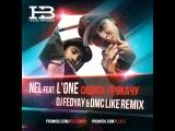 NEL feat. L'One Садись, Прокачу(DJ Fedyay &amp DMC LIKE Remix)