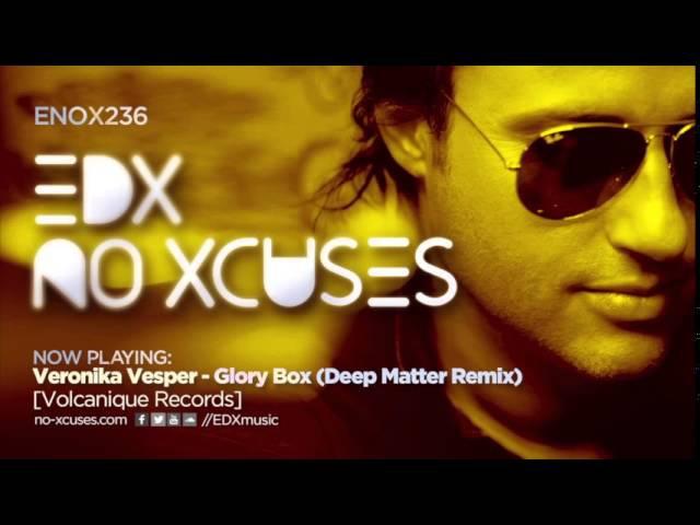 EDX - No Xcuses Episode 236