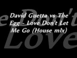 David Guetta &amp Chris Willis - Love, Don't Let Me Go (Main Mix)