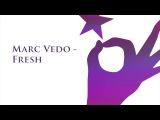 Marc Vedo - Fresh