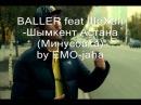 BALLER feat ШоХан-Шымкент Астана ( Минус )