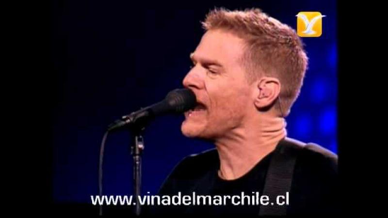 Bryan Adams Have You Ever Really Loved a Woman Festival de Viña 2007 смотреть онлайн без регистрации