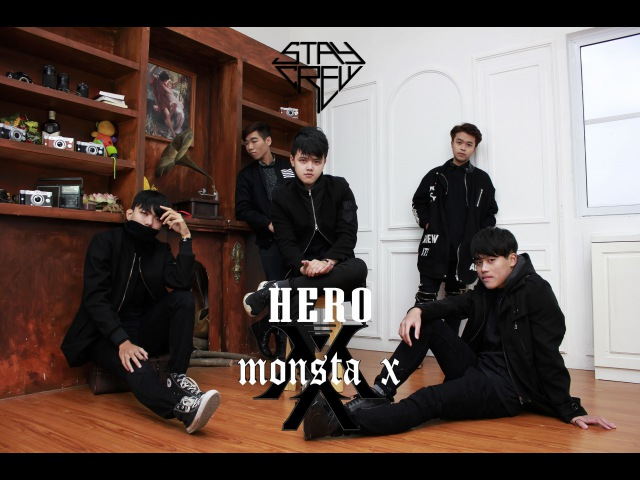 몬스타엑스 MONSTA X 히어로 HERO Dance cover by STAY Crew from Vietnam