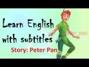 Learn English through story Peter Pan