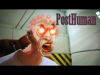 PostHuman (rus sub) / ПостЧеловек (русские субтитры)