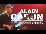 Alain Caron Live at Java Jazz Festival 2015