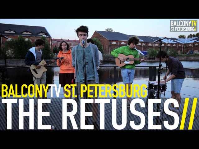 THE RETUSES - CRANZ (BalconyTV)
