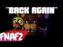 (SFM) Back Again Song Created By: Groundbreaking