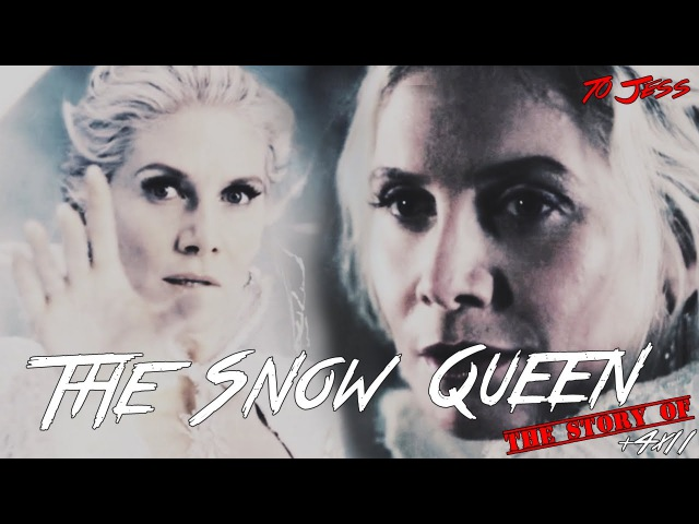 The Story of The Snow Queen [4x11] | OUAT Tribute