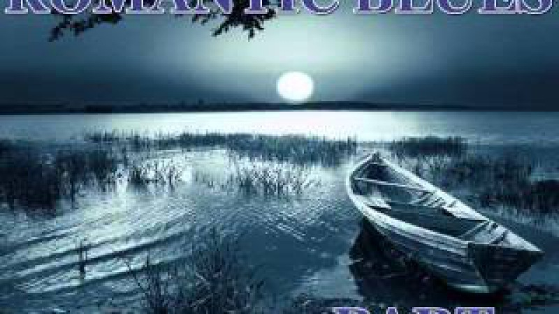 Romantic Blues Mix Part 5 Dimitris Lesini Greece