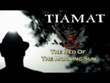 Tiamat - The Red Of The Morning Sun (2013)
