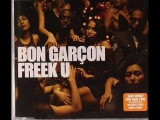 Bon Garcon - Freek U (Seamus Haji &amp Paul Emanuel Club Mix)