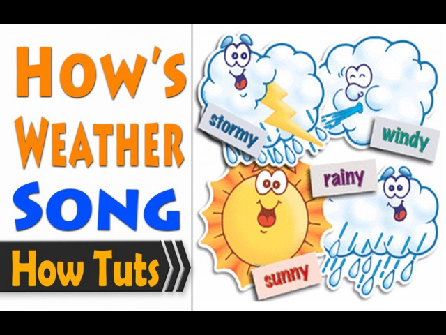 Children Songs English - How's the weather? Easy Song