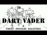 Три Богатыря против Дарт ВейдераDart Vader vs Three russian bogaturs