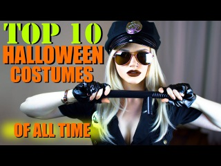 TOP 10 HALLOWEEN COSTUME IDEAS OF ALL TIME