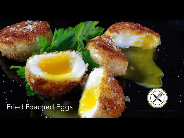 Fried Poached Eggs Recipe Bruno Albouze THE REAL DEAL