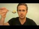 Ryan Gosling Eats His Cereal - A Touching Tribute